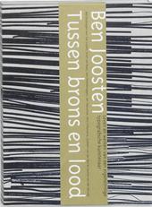 Ben Joosten : tussen brons en lood