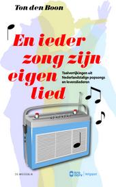 En ieder zong zijn eigen lied : taalverrijkingen uit Nederlandstalige popsongs en levensliederen