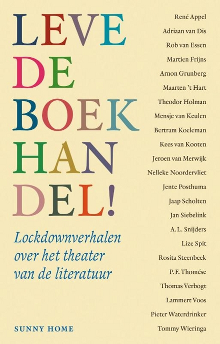 Leve de boekhandel! : nieuwe verhalen over het theater van de literatuur