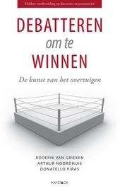 Debatteren om te winnen : de kunst van het overtuigen