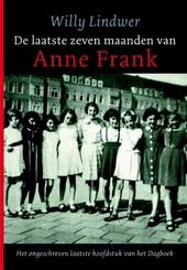 De laatste zeven maanden van Anne Frank : het ongeschreven laatste hoofdstuk van het Dagboek