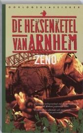 De heksenketel van Arnhem 1944
