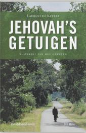 Jehovah's getuigen : slavernij van het geweten