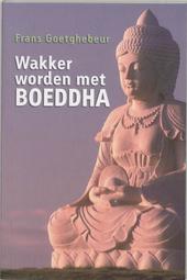 Wakker worden met Boeddha