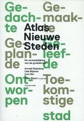 Atlas nieuwe steden : de verstedelijking van de groeikernen