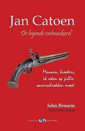 Jan Catoen : de legende ontmaskerd