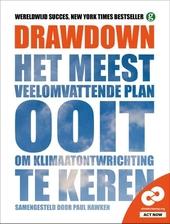 Drawdown : het meest veelomvattende plan ooit om klimaatontwrichting te keren