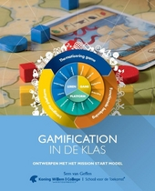 Gamification in de klas : ontwerpen met het mission start model