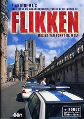 Pianothema's (met tekst en gitaarakkoorden) van de beste muziek uit Flikken + bonus : symfonische score Flikken-the...