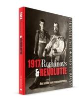 1917 : Romanovs & revolutie : het einde van een monarchie