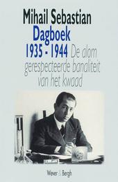 Dagboek 1935-1944 : de alom gerespecteerde banaliteit van het kwaad