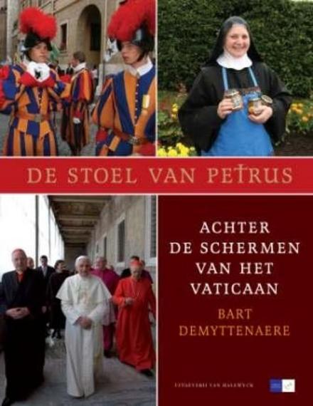 De stoel van Petrus : achter de schermen van het Vaticaan