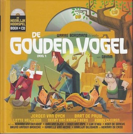 De gouden vogel. Deel 1