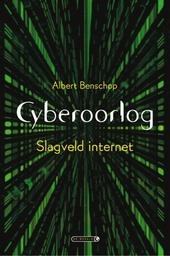 Cyberoorlog : slagveld internet