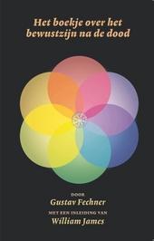 Het boekje over het bewustzijn na de dood