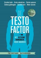 De testofactor : het ultieme handboek voor mannen