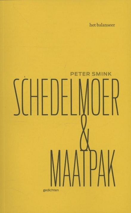 Schedelmoer & maatpak : gedichten