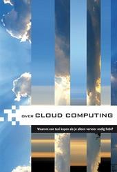 Over cloud computing : waarom een taxi kopen als je alleen vervoer nodig hebt?