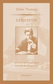 Gedichten : gekozen en vertaald door Cornelis W. Schoneveld