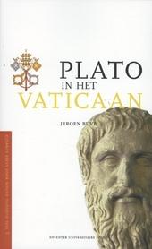 Plato in het Vaticaan : pleidooi voor gezond verstand in wetenschap, kerk en democratie