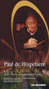 Paul de Wispelaere leest Ik ben ongeneeslijk