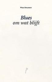 Blues om wat blijft