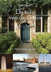 De tuin van de rector : de K.U.Leuven à la carte