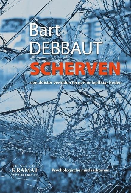Scherven : psychologische misdaadroman