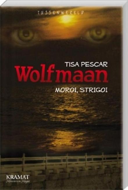 Wolfmaan : moroi, strigoi