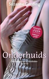 Onderhuids : roman