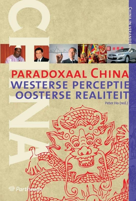 Paradoxaal China : westerse perceptie, oosterse realiteit