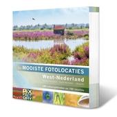 West-Nederland: Noord-Holland, Zuid-Holland en Utrecht : 180 natuurgebieden en 700 locaties