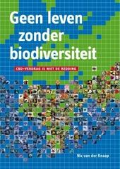 Geen leven zonder biodiversiteit : CBD-verdrag is niet de redding
