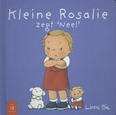 Kleine Rosalie zegt 'nee!'