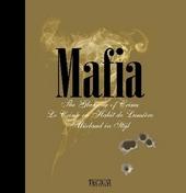 Mafia : the glamour of crime = le crime en habit de lumière = misdaad in stijl