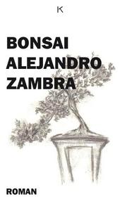 Bonsai : roman