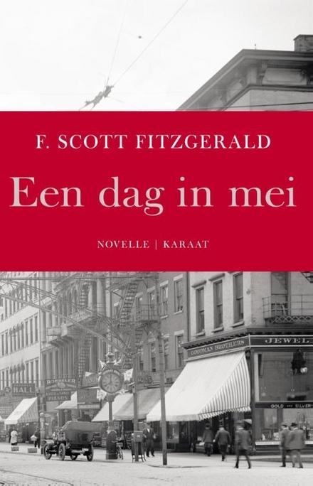 Een dag in mei : novelle en twee essays over de Jazz Age