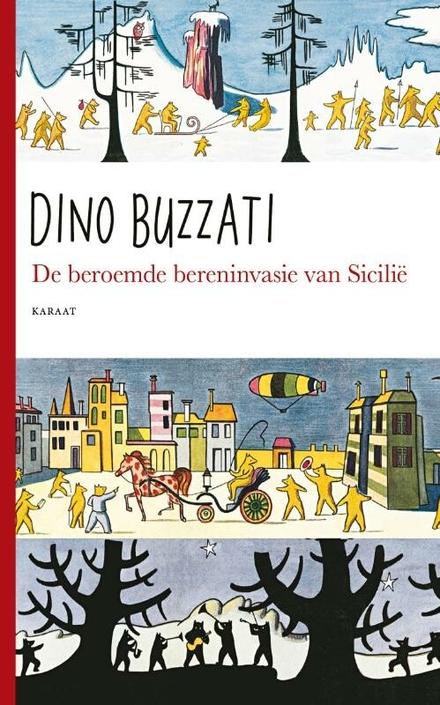De beroemde bereninvasie van Sicilië / geschreven en geïllustreerd door Dino Buzatti - De beren van Sicilië