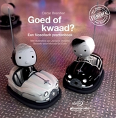 Goed of kwaad? : een filosofisch prentenboek
