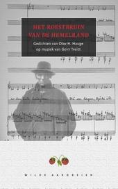 Het roestbruin van de hemelrand : gedichten van Olav H. Haugee op muziek gezet door Geirr Tveitt