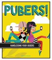 Pubers! : handleiding voor ouders