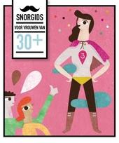 Snor-gids voor 30+ vrouwen