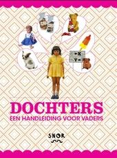 Dochters! : handleiding voor vaders