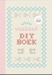 Weekend DIY boek : 52 projecten, voor ieder weekend 1