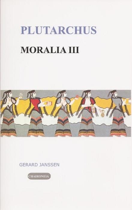 Moralia. III, Vrouwen, liefde en dood