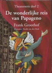 De wonderlijke reis van Papageno