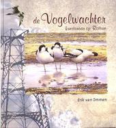 De vogelwachter : kunstenaar op Rottum