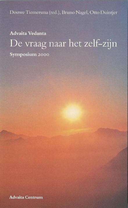 De vraag naar het zelf-zijn : symposium 2000