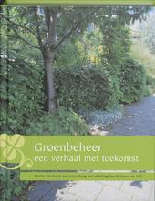 Groenbeheer : een verhaal met toekomst