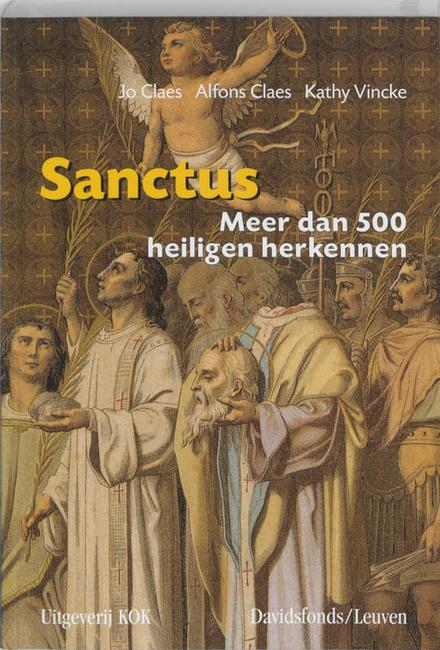 Sanctus : meer dan 500 heiligen herkennen